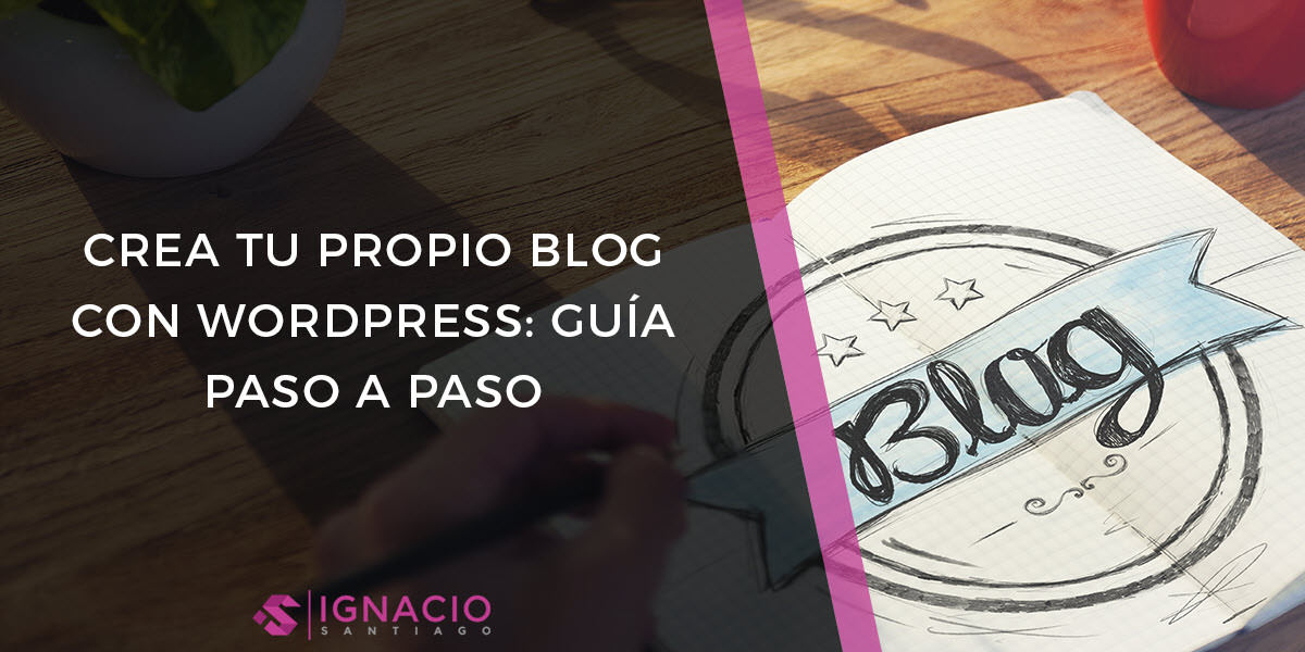 guia como crear un blog con wordpress